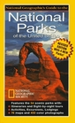 National Geographic's Guide to the National Parks of the United States (3rd Edition)