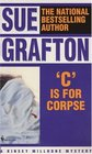 C is for Corpse (Kinsey Millhone, Bk 3)