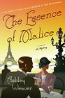 The Essence of Malice A Mystery