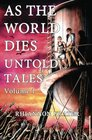As The World Dies: Untold Tales, Vol 1