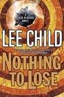 Nothing to Lose (Jack Reacher, Bk 12)
