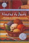 Needled to Death (Knitting Mystery, Bk 2)
