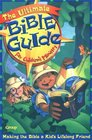The Ultimate Bible Guide for Children's Ministry: Helping Kids Make the Bible Their Lifetime Friend