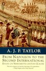 From Napoleon to the Second International Essays on Nineteenth-Century Europe