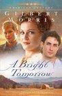 A Bright Tomorrow (American Century, Bk 1)