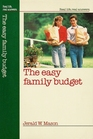 The Easy Family Budget (Real Life, Real Answers)