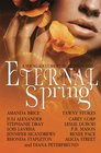 Eternal Spring A Young Adult Short Story Collection