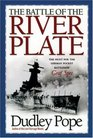 The Battle of the River Plate  The Hunt for the German Pocket Battleship Graf Spee