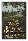 Where the Wings Grow