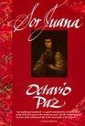 Sor Juana : Or, the Traps of Faith