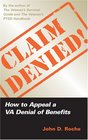 Claim Denied How to Appeal a VA Denial of Benefits