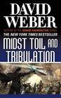 Midst Toil and Tribulation (Safehold, Bk 6)