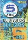 100 Devos For Guys 5 Minutes A