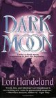 Dark Moon (Nightcreature, Bk 3)