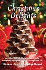 Christmas Delights Cookbook A Collection of Christmas Recipes