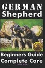 German Shepherd Beginners Guide Complete Care