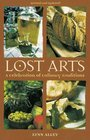 Lost Arts: A Celebration of Culinary Traditions