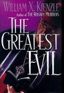 The Greatest Evil (Father Koesler Mystery)