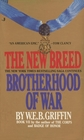 The New Breed (Brotherhood of War, Bk 7)