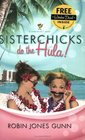 Sisterchicks Do the Hula (Sisterchicks, Bk 2)
