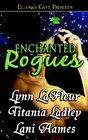 Enchanted Rogues: Mirage / You've Got Irish Male! / Must Be Magic