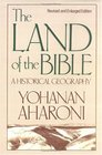 The Land of the Bible A Historical Geography