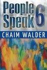 People Speak 6