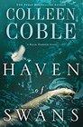 Haven of Swans A Rock Harbor Novel