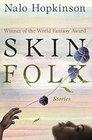 Skin Folk Stories