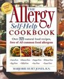 The Allergy Self-Help Cookbook : Over 325 Natural Foods Recipes, Free of All Common Food Allergens: wheat-free, milk-free, egg-free, corn-free, sugar-free, yeast-free