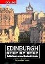 Edinburgh Step by Step Guided Walks Around Scotland's Capital