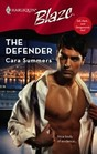 The Defender (Tall, Dark... and Dangerously Hot!) (Harlequin Blaze, No 342)