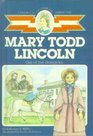 Mary Todd Lincoln Girl of the Bluegrass
