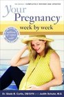Your Pregnancy Week by Week (Fifth Edition)