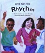 Let's Get the Rhythm: A Chant (Beginning Literacy, Stage A)