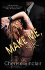 Make Me, Sir (Masters of the Shadowlands, Bk 5)