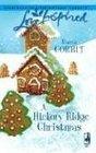 A Hickory Ridge Christmas (Love Inspired, No 374)
