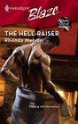 The Hell-Raiser (Men Out of Uniform, Bk 5) (Harlequin Blaze 412)