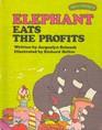 Elephant Eats the Profits