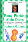 Penny-Pinching Main Dishes (A Healthy Exchanges Cookbook)