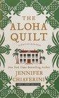 The Aloha Quilt (An Elm Creek Quilts Novel)