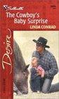 The Cowboy's Baby Surprise (Silhouette Desire, No 1446)