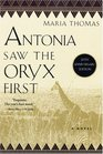 Antonia Saw the Oryx First