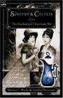 Sorcery & Cecelia or The Enchanted Chocolate Pot