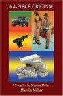 A 4Piece Original 4 Novellas by Marvin Miller