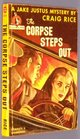 THE CORPSE STEPS OUT - A Jake Justus Mystery