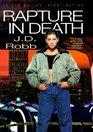 Rapture in Death (In Death, Bk 4)