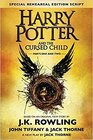 Harry Potter and the Cursed Child Rehearsal Edition the Official Script Book of the West End Production