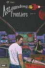 Astounding Frontiers 1 Give us 10 minutes and we will give you a world