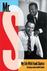 Mr S  My Life with Frank Sinatra